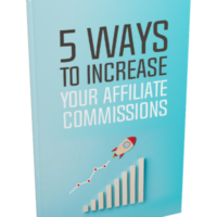 5-Ways-To-Increase-Your-Affiliate-Commissions