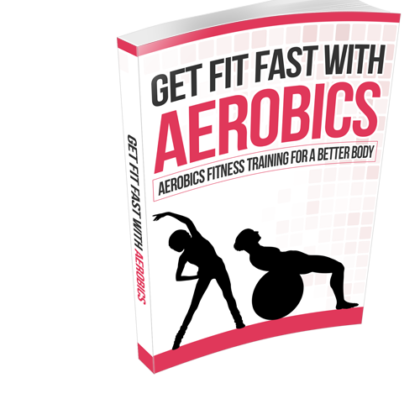 Get Fit Fast With Aerobics